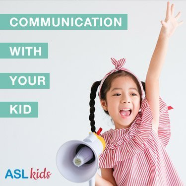 communication with your kid with sign language